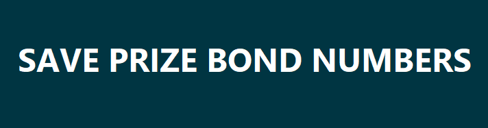 Save your Prize Bond numbers in Prize Bond Wallet and search whenever you want